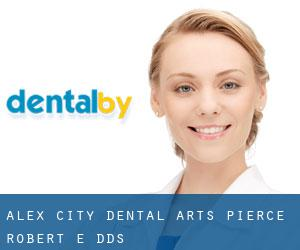 Alex City Dental Arts: Pierce Robert E DDS
