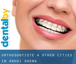 Orthodontiste à Other Cities in Anhui Sheng