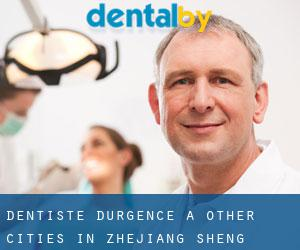 Dentiste d'urgence à Other Cities in Zhejiang Sheng