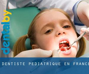Dentiste pédiatrique en France