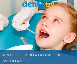 Dentiste pédiatrique en Pakistan