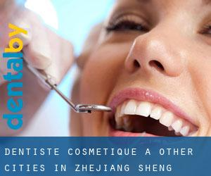 Dentiste cosmétique à Other Cities in Zhejiang Sheng