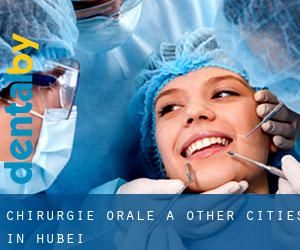 Chirurgie orale à Other Cities in Hubei