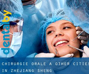 Chirurgie orale à Other Cities in Zhejiang Sheng