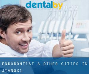 Endodontist à Other Cities in Jiangxi