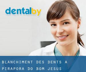 Blanchiment des dents à Pirapora do Bom Jesus