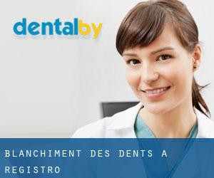 Blanchiment des dents à Registro