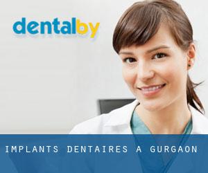 Implants dentaires à Gurgaon