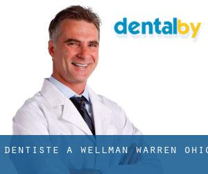 Dentiste à Wellman (Warren, Ohio)