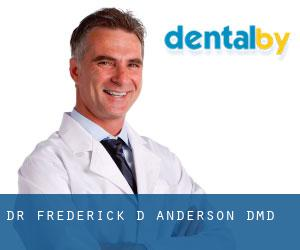 Dr. Frederick D. Anderson, DMD