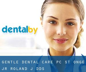 Gentle Dental Care PC: St Onge Jr Roland J DDS