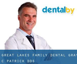Great Lakes Family Dental: Gray C Patrick DDS