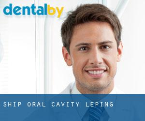 Ship Oral Cavity Leping